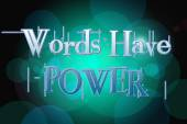 Words Have Power Concept — Stock Photo