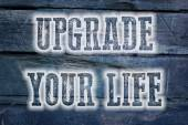 Upgrade Your Life Concept — Stock Photo