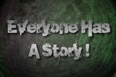 Everyone Has A Story Concept — Stockfoto