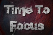 Time To Focus Concept — Stock Photo