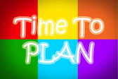 Time To Plan Concept — Stock Photo
