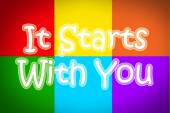 It Starts With You Concept — Stock Photo