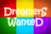 Dreamers Wanted Concept — Stock Photo