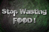 Stop Wasting Food Concept — Stock Photo