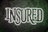 Insured Concept — Stock Photo