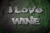 I Love Wine Concept — Stockfoto