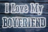 I Love My Boyfriend Concept — Stock Photo