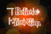 Believe you can word on vintage bokeh background, concept sign — ストック写真