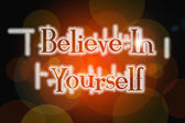 Believe in yourself word on vintage bokeh background, concept si — ストック写真