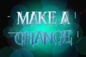 Make a change word on vintage bokeh background, concept sign — Stock Photo
