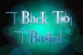 Back to Basics word on vintage bokeh background, concept sign — ストック写真