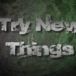 Try New Things Concept — Stock Photo #57755495