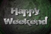 Happy σαββατοκύριακο έννοια — Stok fotoğraf