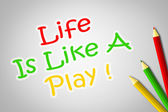 Life Is Like A Play Concept — Foto Stock