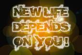 New Life Depends On You Concept — Stock Photo