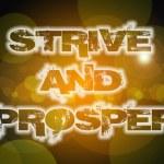 Strive And Prosper Concept — Stock Photo #61495095