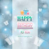 Blue abstract background birthday with the inscription and gifts — Stock Vector