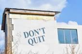 Do not quit — Stock Photo