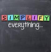 Zjednodušit věci a všechno koncepce — Stock fotografie