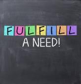 Fulfill a need text — Stock Photo