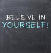 Believe in yourself — Stock Photo