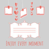 Illustration girlnda of hearts and photos.enjoy every moment lettering. with place for your text. — 图库矢量图片