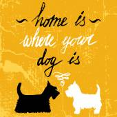 Home Is Where Your Dog Is — Stock Vector