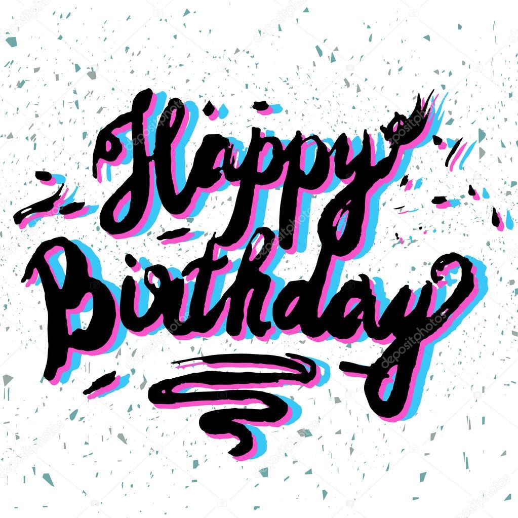 Happy Birthday Brush Script Style Hand Lettering. Retro