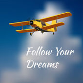 "Motivation card ""Follow your dreams"" with vintage airplane and blurred sky background. — Stock Vector"