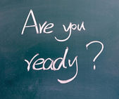 Are You Ready on blackboard — Stock Photo