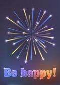 Firework illustration - be happy! — Stock Vector