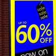 Store sale sign. sale. store' window. up to sixty percent off. — Stock Photo #59188047