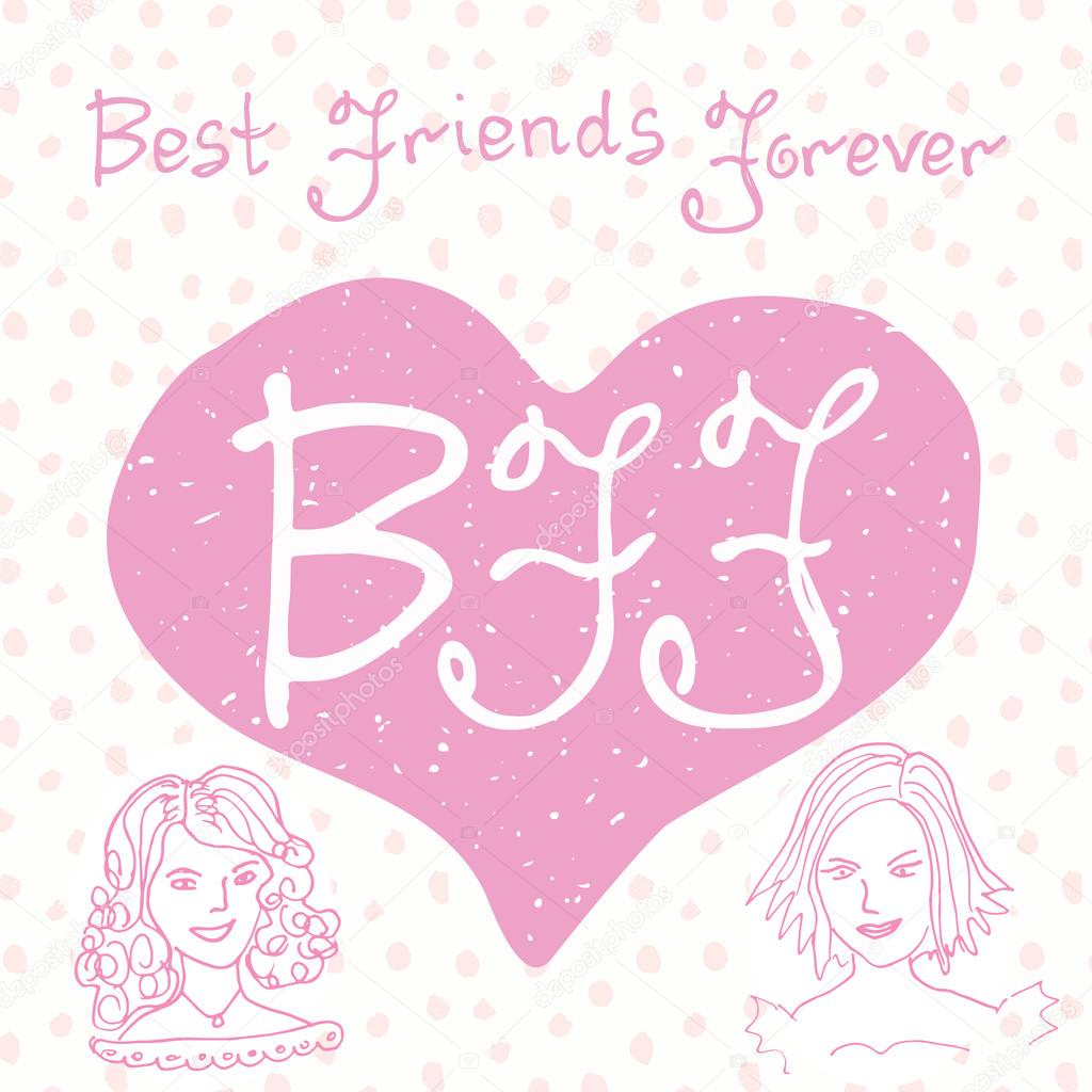 Best friends forever. Hand lettering quote, BFF letters in ...