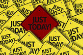 Just Today Written on multiple road sign — Stock Photo