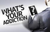 деловой человек с текстом, какова ваша наркомания? в образе концепции — Стоковое фото