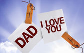 Dad I Love You on Paper Note — Stock Photo