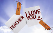 Teacher I Love You on Paper Note — Stock Photo