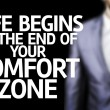 Постер, плакат: Life Begins at the end of Your Comfort Zone written on a board