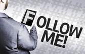 Empresario con el texto Follow Me — Foto de Stock