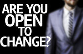 Are you Open to Change? written on a board — Stock Photo
