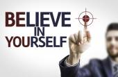 Businessman with text: Believe in Yourself — Stock Photo