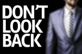Don't Look Back written on a board — Foto de Stock