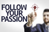 Board with text: Follow your Passion — Stock Photo