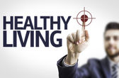 Board with text: Healthy Living — Stock Photo