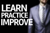 Learn Practice Improve written on a board — Stock Photo