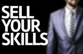 Sell Your Skills written on a board — Stockfoto