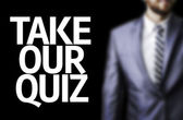 Take Our Quiz written on a board — Stock Photo