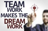 Board with text: Team Work Makes the Dream Work — Foto Stock