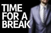 Time For a Break written on a board — 图库照片