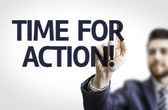 Business man pointing the text: Time For Action — Stock Photo